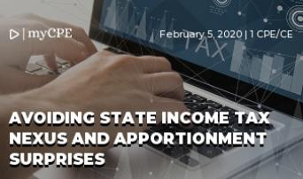 Avoiding State Income Tax Nexus and Apportionment Surprises
