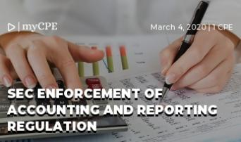SEC Enforcement of Accounting and Reporting Regulation