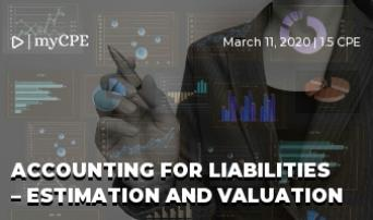 Accounting for Liabilities – Estimation and Valuation