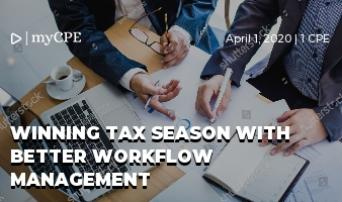 Winning Tax Season With Better Workflow Management