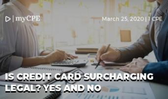 Is Credit Card Surcharging Legal? Yes and No
