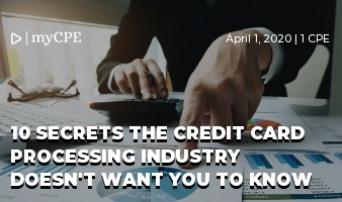 10 Secrets the Credit Card Processing Industry Doesn't Want You to Know