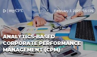 Analytics-Based Corporate Performance Management (CPM)