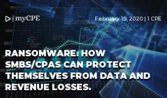 Ransomware: How SMBs/CPAs can protect themselves from Data and Revenue Losses.