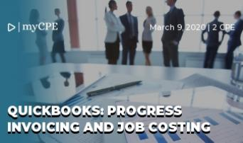 QuickBooks: Progress Invoicing and Job Costing