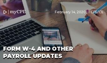 Form W-4 and Other Payroll Updates