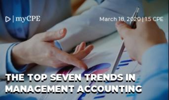 THE TOP SEVEN TRENDS IN MANAGEMENT ACCOUNTING
