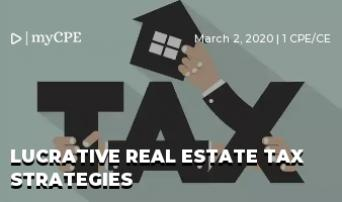 Lucrative Real Estate Tax Strategies