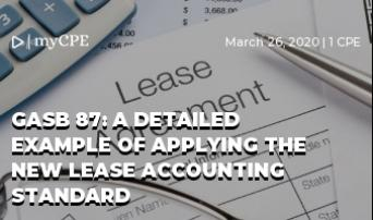 GASB 87: A Detailed Example of Applying the New Lease Accounting Standard