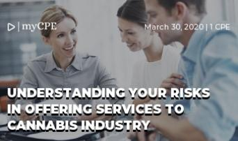 Understanding your risks in offering services to cannabis industry