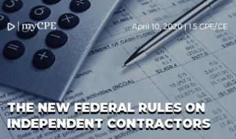 The New Federal Rules on Independent Contractors