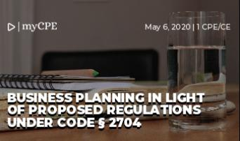Business Planning in Light of Proposed Regulations under Code § 2704