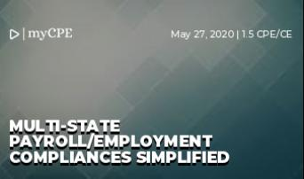 MULTI-STATE PAYROLL/EMPLOYMENT COMPLIANCES SIMPLIFIED