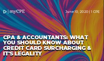 CPA & Accountants: What you should know about Credit Card Surcharging & it's legality