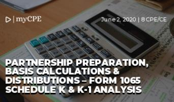 Partnership Preparation, Basis Calculations & Distributions – Form 1065 Schedule K & K-1 Analysis