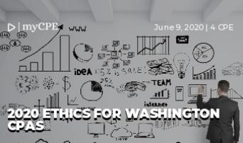 2020 ETHICS FOR WASHINGTON CPAs