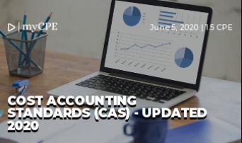 Cost Accounting Standards (CAS) - Updated 2020