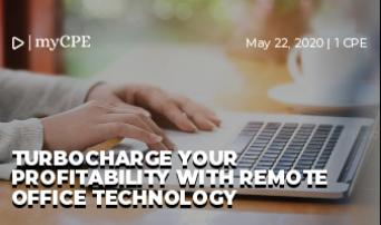 TURBOCHARGE YOUR PROFITABILITY WITH REMOTE OFFICE TECHNOLOGY