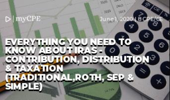 EVERYTHING YOU NEED TO KNOW ABOUT IRAs - CONTRIBUTION, DISTRIBUTION & TAXATION (TRADITIONAL,ROTH, SEP & SIMPLE)