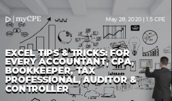 Excel Tips & Tricks: For every Accountant, CPA, Bookkeeper, Tax Professional, Auditor & Controller