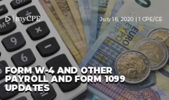 Form W-4 and Other Payroll and Form 1099 Updates