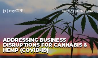 Addressing Business Disruptions for Cannabis & Hemp (COVID-19)