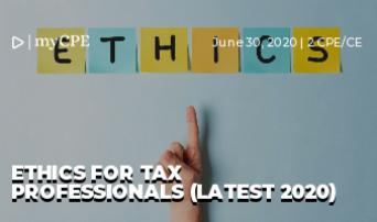 ETHICS FOR TAX PROFESSIONALS (LATEST 2020)