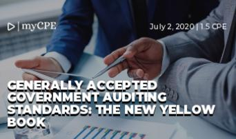 GENERALLY ACCEPTED GOVERNMENT AUDITING STANDARDS: THE NEW YELLOW BOOK