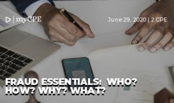 FRAUD ESSENTIALS:  WHO? How? why? what?
