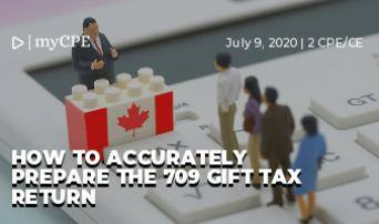 How To Accurately Prepare the 709 Gift Tax Return