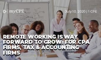 REMOTE WORKING IS WAY FORWARD TO GROW: FOR CPA FIRMS, TAX & ACCOUNTING FIRMS