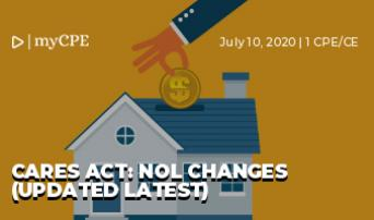 CARES ACT: NOL CHANGES (UPDATED LATEST)