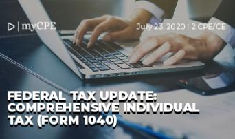 Federal Tax Update: Comprehensive Individual Tax (Form 1040)