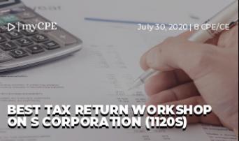 BEST TAX RETURN WORKSHOP ON S CORPORATION (1120S)