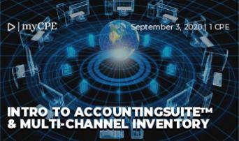 INTRO TO ACCOUNTINGSUITE™ & MULTI-CHANNEL INVENTORY