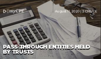 PASS-THROUGH ENTITIES HELD BY TRUSTS