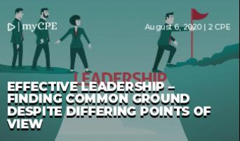 Effective Leadership – Finding Common Ground Despite Differing Points of View