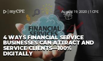 4 Ways Financial Service Businesses can Attract and Service Clients—100% Digitally