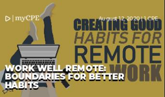 Work Well Remote: Boundaries for Better Habits