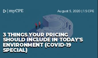3 Things Your Pricing Should Include in Today's Environment (Covid-19 Special)