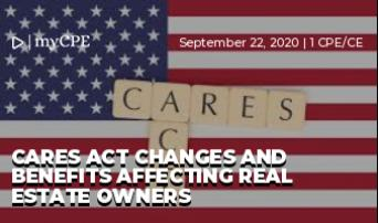 CARES Act Changes and Benefits Affecting Real Estate Owners