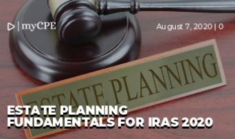 Estate Planning Fundamentals for IRAs 2020