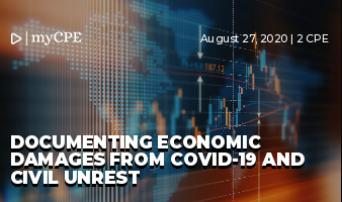 Documenting Economic Damages from COVID-19 and Civil Unrest