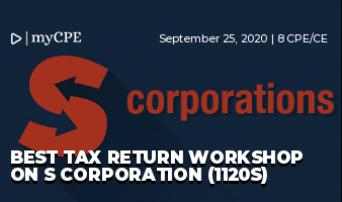 BEST TAX RETURN WORKSHOP ON S CORPORATION (1120S)