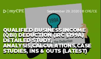 Qualified Business Income (QBI) Deduction (IRC §199A) Detailed Study, Analysis,Calculations,Case Studies, Ins & Outs (Latest)
