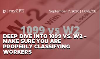 Deep dive into 1099 vs. W2 – make sure you are properly classifying workers