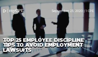 Top 25 Employee Discipline Tips to Avoid Employment Lawsuits