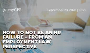 How to not be an HR Failure – from an employment law perspective