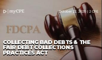Collecting Bad Debts & the Fair Debt Collections Practices Act