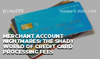 MERCHANT ACCOUNT NIGHTMARES: THE SHADY WORLD OF CREDIT CARD PROCESSING FEES